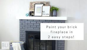 fireplace brick paint your brick fireplace in two easy steps the quick and easy way to fireplace brick
