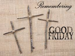 Good Friday 2019 Wishes Messages Prayers Quotes Images