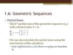 1 6 geometric sequences partial sums