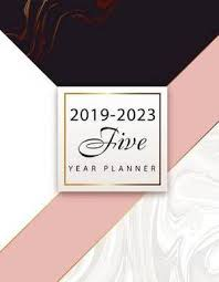 2019 2023 Five Year Planner Marble Design Cover 60 Months Calendar Agenda Appointment Planner For The Next Five Years Monthly Calendar Planner 5