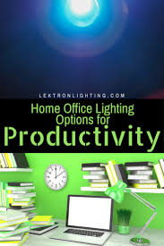 best lighting for home office. find the best home office lighting options for productivity in your so you can t