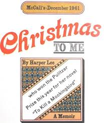 christmas to me an essay by harper lee english latini com christmas to me an essay by harper lee