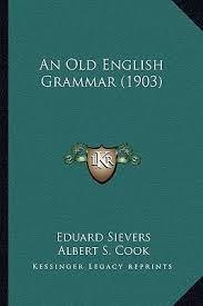 an old english grammar 1903