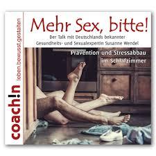 Mehr Sex Bitte
