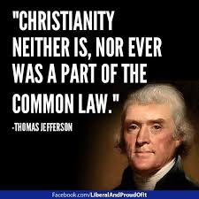 "Thomas Jefferson Quotes Christianity Best of SEPARATION OF CHURCH AND STATE ""Christianity And The Common Law"