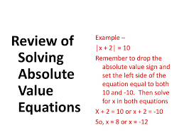 review of solving absolute value equations