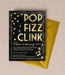 40th Birthday Invitations Pop Clink Fizz Champagne Prosecco Themed 40th Birthday Party Invitation