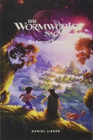 the wormworld saga vol 1 the journey begins daniel lieske 9781941302712 amazon books