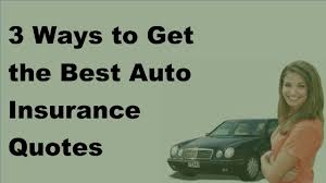 2017 car insurance facts 3 ways to get the best auto insurance quotes