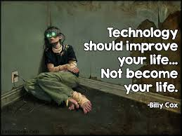 Quotes About Technology Improving Life 40 Quotes Best Quotes On Technology