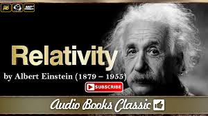 theory of relativity by albert einstein full version theory of relativity by albert einstein full version audiobooks classic