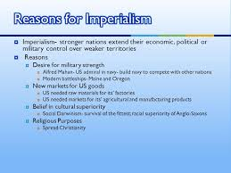 Reasons For Imperialism Us History Goal Ppt Download
