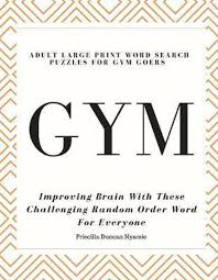 bol.com | Gym - Adult Large Print Word Search Puzzles for Gym Goers:  Improving Brain With These...