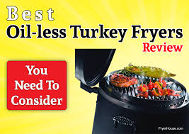 best oil less turkey fryers review