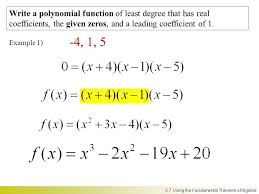 form a polynomial whose real zeros and degree are given write a polynomial function with given zeros with square roots