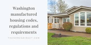 the state of washington weles manufactured housing since it is an inexpensive way for families to obn affordable housing which would otherwise not