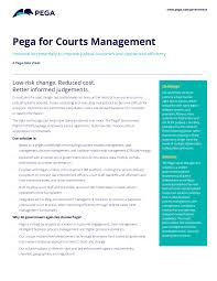 Process Design In Services Has Traditionally Focused On The Pega For Courts Management Pega