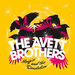Magpie and the Dandelion album by The Avett Brothers