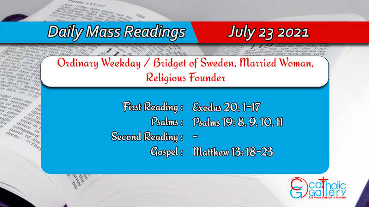 Catholic 23rd July 2021 Daily Mass Readings for Friday - Ordinary Weekday / Bridget of Sweden, Married Woman, Religious Founder
