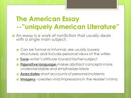 "ralph waldo emerson author of ""nature"" and ""self reliance"" ppt  the american essay uniquely american literature  an essay is a work of nonfiction"