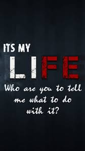 My Life Quotes Simple Its My Life Quotes Life Quotes