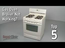 top 5 reasons gas oven broiler is not working