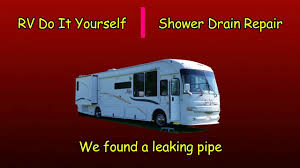 rv do it yourself shower drain repair