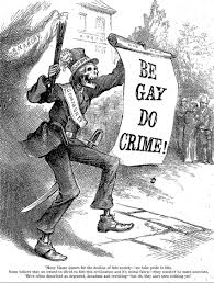 What Does Be Gay Do Crime Mean