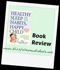 Healthy Sleep Habits Happy Child Book Review Blissful
