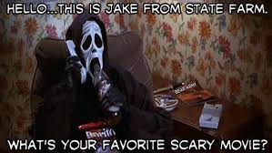 Scary Movie Hello This is Jake from State Farm..... via Relatably.com