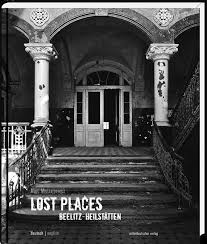 lost places beelitz heilstätten german english urban exploration coffee table book