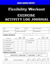 flexibility workout exercise activity log journal by mega a depot paperback barnes le