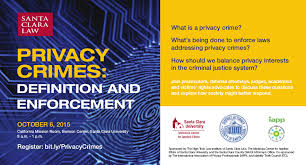 Criminal Justice Definition Privacy Crimes Definition And Enforcement At Santa Clara Law