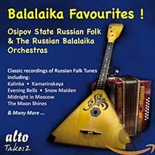 Balalaika Favorites: <b>OSIPOV STATE RUSSIAN FOLK</b> ORCHESTRA ...