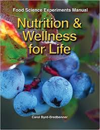 nutrition wellness for life food science experiments manual fourth edition food science experiments manual edition