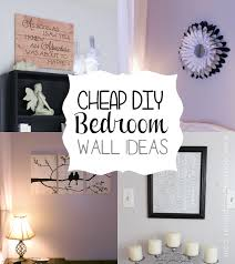 Cheap Bedroom Design Ideas Amazing Diy Wall Decor For Bedroom Home Design Ideas