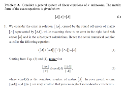 consider a general system of linear equations of n unknowns the matrix