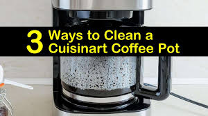 Cuisinart coffee on demand 12 cup programmable coffeemaker walmart com cuisinart coffee maker coffee maker drip coffee maker. 3 Easy Ways To Clean A Cuisinart Coffee Pot