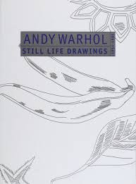 andy warhol still life drawings 1954 1985