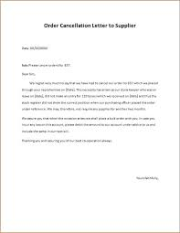 Letter To Discontinue Services Order Cancellation Letters To Supplier Word Excel Templates