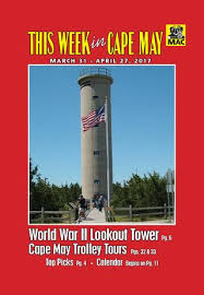 This Week In Cape May March 31 April 27 2017 By This Week In