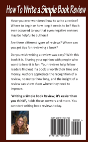 How To Write A Good Book Review Buy How To Write A Simple Book Review Its Easier Than You