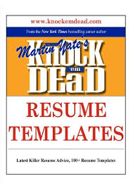 Knock 'em Dead Resume Templates: Plus 110 Resume Templates, the