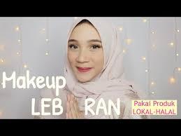 tutorial makeup lebaran pakai produk lokal dan halal wardah makeup