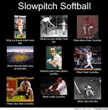 Funny Slow Pitch Softball Quotes. QuotesGram via Relatably.com