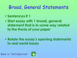 suggestions for writing an essay ppt video online  6 broad general statements sentences 1 start essay