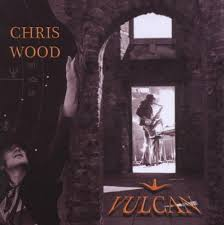 <b>Chris Wood</b> - Vulcan (2008, CD) | Discogs