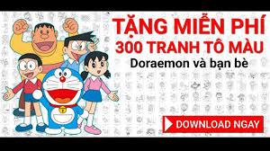 DOWNLOAD MIỄN PHÍ] 300 hình tô màu Doremon và những người bạn