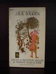 smith of wootton major and farmer giles of ham by j r r tolkien smith of wootton major and farmer giles of ham