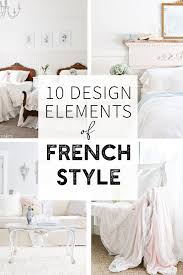 French Country Design Bedroom 10 Design Elements Of French Style French Country Bedrooms